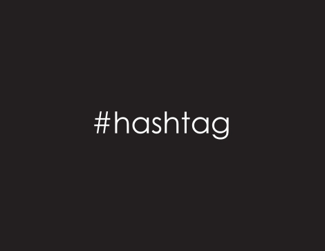 What are hashtags and how do you use them